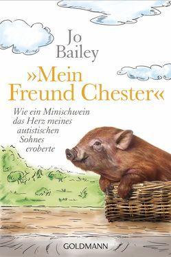 """""""Mein Freund Chester"""" von Bailey,  Jo, Klostermann,  Maren"""