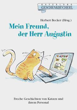 Mein Freund, der Herr Augustin von Becker,  Herbert