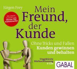 Mein Freund, der Kunde von Bergmann,  Gisa, Frey,  Jürgen, Karolyi,  Gilles