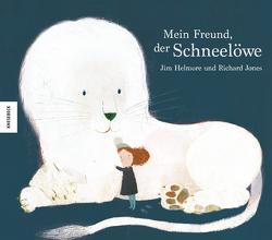 Mein Freund, der Schneelöwe von Helmore,  Jim, Jones,  Richard, Müller-Wallraf,  Gundula