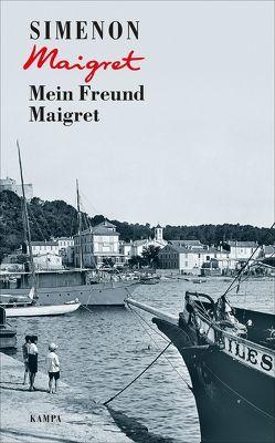 Mein Freund Maigret von Klau,  Barbara, Simenon,  Georges, Wille,  Hansjürgen