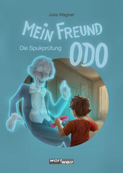 Mein Freund ODO von Nemec,  Alex, Wagner,  Julia