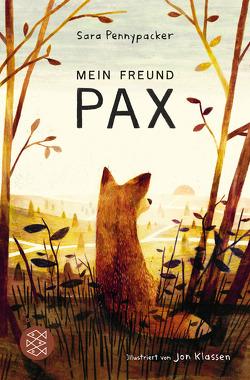 Mein Freund Pax von Klassen,  Jonathan, Kollmann,  Birgitt, Pennypacker,  Sara