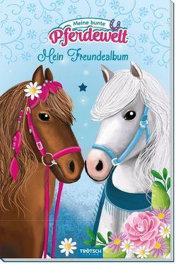 """Mein Freundealbum """"Meine bunte Pferdewelt"""""""