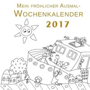 Mein fröhlicher Ausmal-Wochenkalender 2017 von Langenkamp,  Heike