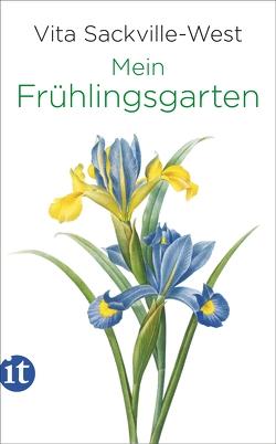 Mein Frühlingsgarten von Haefs,  Gabriele, Sackville-West,  Vita, Sanders,  Rosie