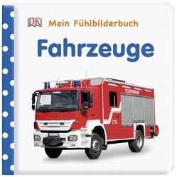 Mein Fühlbilderbuch. Fahrzeuge von Jaekel,  Franziska