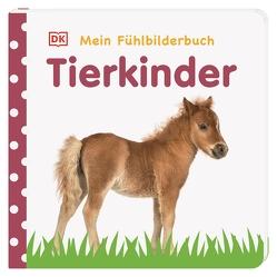 Mein Fühlbilderbuch. Tierkinder von Jaekel,  Franziska