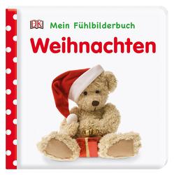 Mein Fühlbilderbuch. Weihnachten von Jaekel,  Franziska