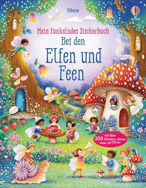 Mein funkelndes Stickerbuch: Bei den Elfen und Feen von Jarzabek,  Elzbieta, Watt,  Fiona