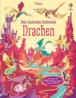 Mein funkelndes Stickerbuch: Drachen von Garofano,  Camilla, Watt,  Fiona