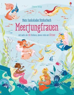 Mein funkelndes Stickerbuch: Meerjungfrauen von Garofano,  Camilla, Watt,  Fiona