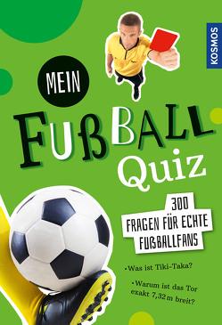 Mein Fußball Quiz von Kozinowski,  Jonas