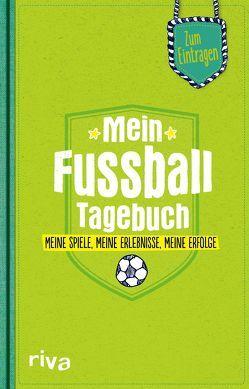 Mein Fußball-Tagebuch von Napolski,  Nicolai