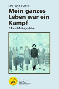 Mein ganzes Leben war ein Kampf – Bd. 2 von Cansiz,  Sakine