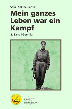 Mein ganzes Leben war ein Kampf – Bd. 3 von Cansiz,  Sakine