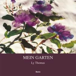 Mein Garten von Mak,  Siu-Tim, Thomas,  Ly