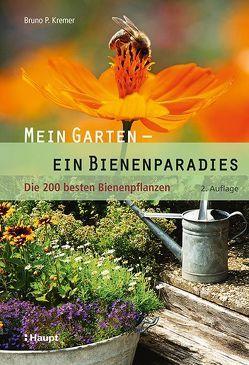 Mein Garten – ein Bienenparadies von Kremer,  Bruno P.