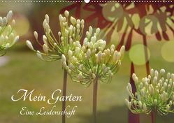 Mein Garten Eine Leidenschaft (Wandkalender 2020 DIN A2 quer) von Grobelny,  Renate