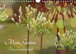 Mein Garten Eine Leidenschaft (Wandkalender 2020 DIN A4 quer) von Grobelny,  Renate