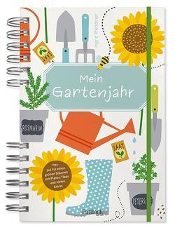 Mein Gartenjahr von Pfendtner,  Ingrid