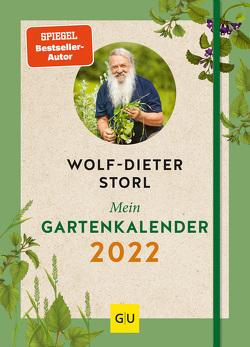 Mein Gartenkalender 2022 von Storl,  Wolf-Dieter