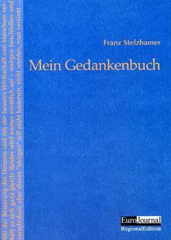 Mein Gedankenbuch von Schiffkorn,  Elisabeth, Stelzhamer,  Franz