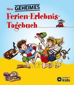 Mein geheimes Ferien-Erlebnis-Tagebuch von Gerg,  Franz, Störtenbecker,  Tanja