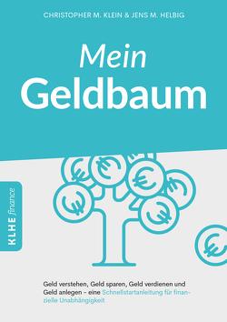 Mein Geldbaum von Helbig,  Jens, Klein,  Christopher