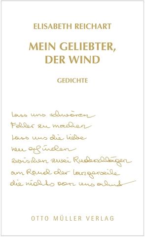 Mein Geliebter, der Wind von Reichart,  Elisabeth