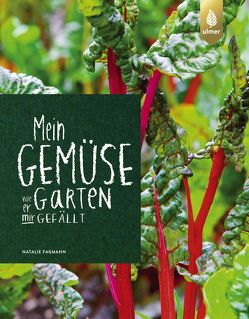 Mein Gemüsegarten von Faßmann,  Natalie