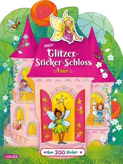 Mein Glitzer-Sticker-Schloss: Feen von Legien,  Sabine, Leintz,  Laura