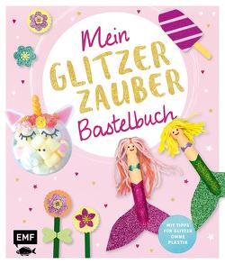 Mein Glitzer-Zauber-Bastelbuch von Schröder,  Wiebke