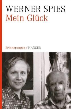 Mein Glück von Spies,  Werner
