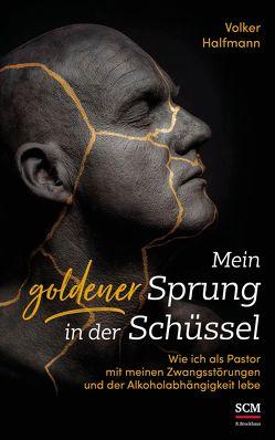 Mein goldener Sprung in der Schüssel von Halfmann,  Volker