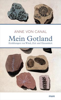 Mein Gotland von Canal,  Anne von