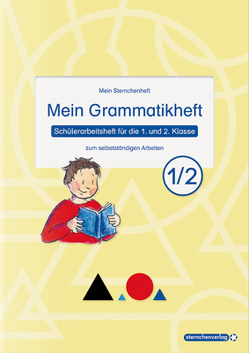 Mein Grammatikheft 1/2 für die 1. und 2. Klasse von Langhans,  Katrin