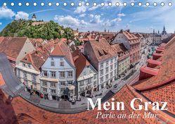 Mein Graz. Perle an der MurAT-Version (Tischkalender 2019 DIN A5 quer) von Stanzer,  Elisabeth