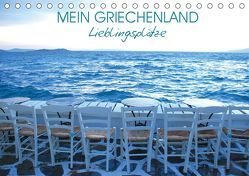 Mein Griechenland – Lieblingsplätze (Tischkalender 2019 DIN A5 quer) von Manz,  Katrin