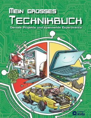 Mein großes Technikbuch von Cassirer,  Philip, Wollny,  Volker