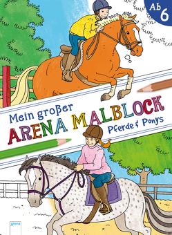 Mein großer Arena Malblock. Pferde und Ponys von Be-bop