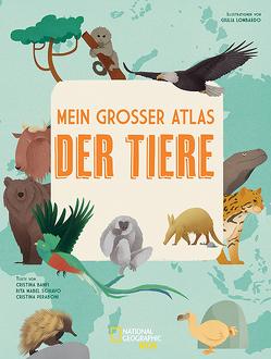 Mein großer Atlas der Tiere von Lombardo,  Giulia