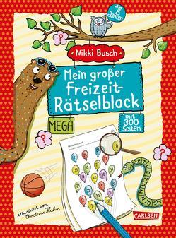 Mein großer Freizeit-Rätselblock von Busch,  Nikki, Hahn,  Christiane