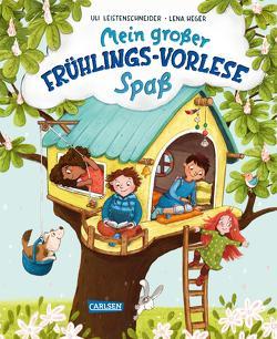 Mein großer Frühlings-Vorlese-Spaß von Heger,  Lena, Leistenschneider,  Uli