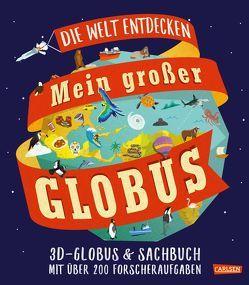 Mein großer Globus von Edmonds,  Sarah, Gray,  Leon, Meinass,  Britta
