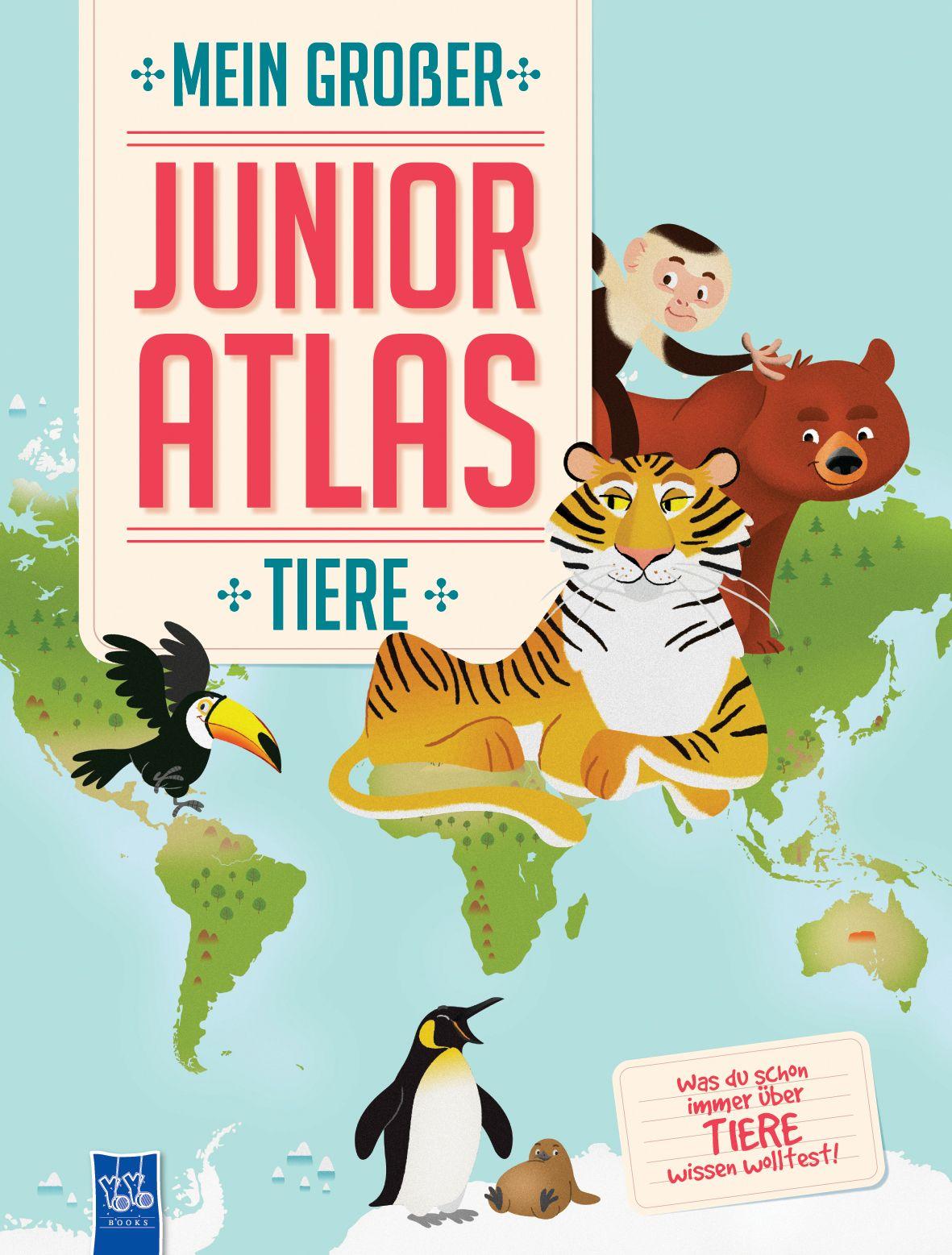 Mein großer Junior Atlas von : Tiere