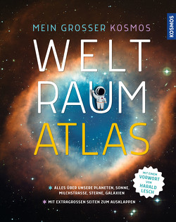 Mein großer Kosmos Weltraumatlas von Engelmann,  Justina, Schulz,  Günther