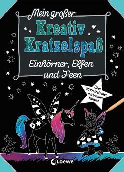 Mein großer Kreativ-Kratzelspaß: Einhörner, Elfen und Feen von Labuch,  Kristin