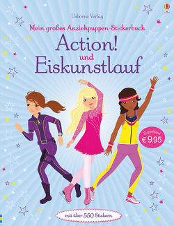 Mein großes Anziehpuppen-Stickerbuch: Action! und Eiskunstlauf von Baggott,  Stella, Watt,  Fiona, Wood,  Steven
