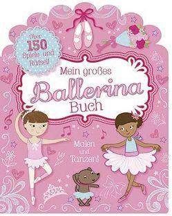 Mein großes Ballerina-Buch von Neale,  Kirsty